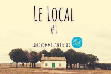 Le Local #1 et si la musique devenait solidaire?