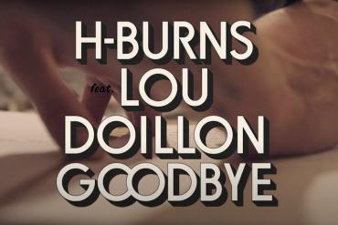 H-Burns s'offre un duo avec la chanteuse Lou Doillon